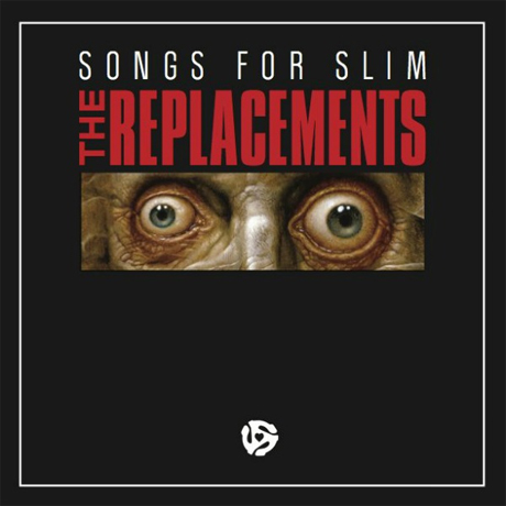 The Replacements Detail 'Songs for Slim' EP
