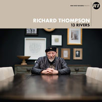 Richard Thompson 13 Rivers
