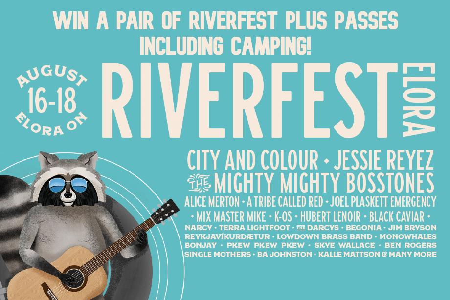 Riverfest Elora – Win a pair of weekend passes to Riverfest Elora 2019!