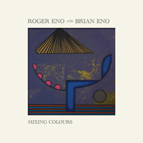 Brian and Roger Eno Ready First Duo Album 'Mixing Colours'