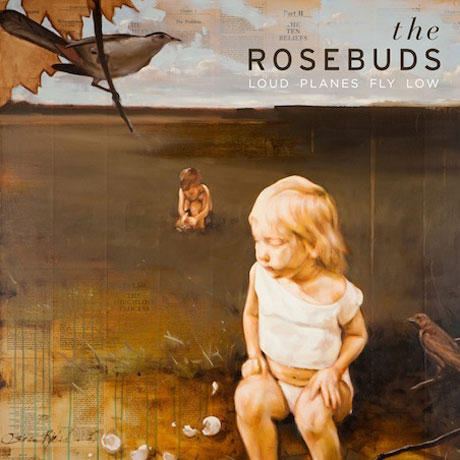 The Rosebuds'Loud Planes Fly Low' (album stream)