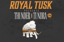 "Royal Tusk Plot ""Thunder on the Tundra"" Canadian Tour"