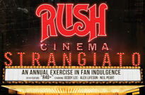 Watch a Trailer for Rush's 'Cinema Strangiato' Film Event