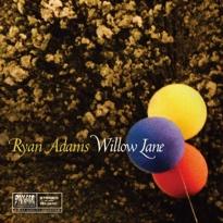 Ryan Adams'Willow Lane' (7-inch stream)