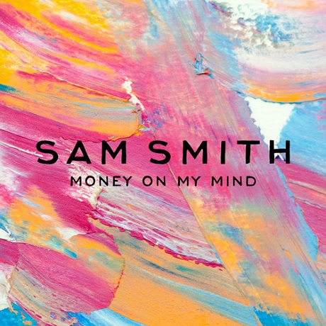 "Sam Smith""Money On My Mind"""