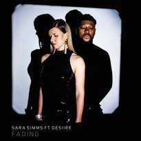 "Sara Simms and DESIIRE Team Up on ""Fading"""