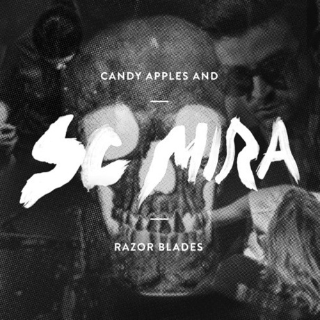 Sc Mira - 'Candy Apples and Razor Blades' (Halloween mixtape)