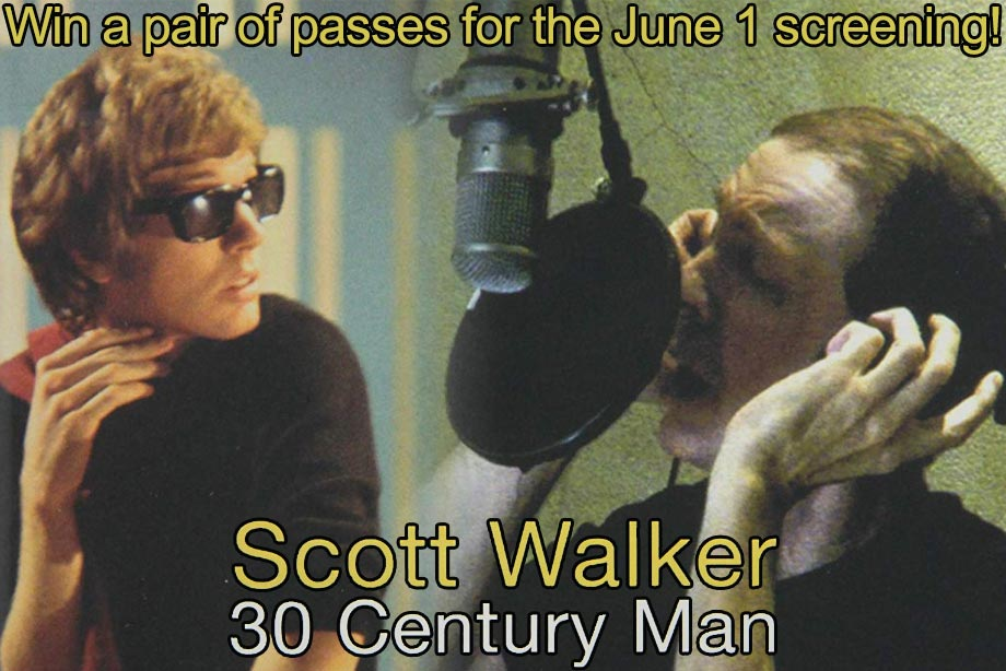 'Scott Walker: 30 Century Man' - Win Tickets to see a Screening at Hot Docs Ted Rogers Cinema!