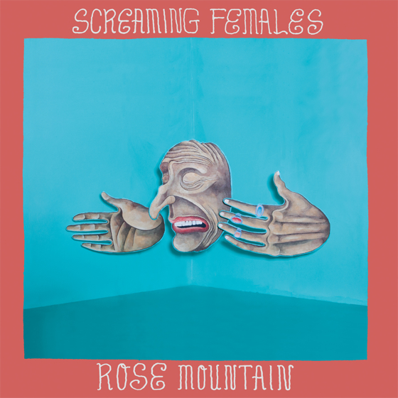 Screaming FemalesRose Mountain