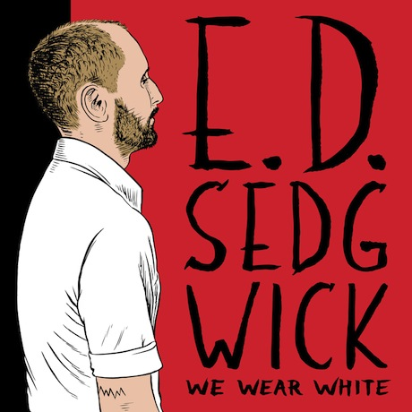 E.D. SedgwickWe Wear White