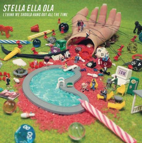 Stella Ella Ola - 'I Think We Should Hang Out All the Time' (album stream)