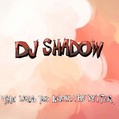 DJ Shadow Details 'The Less You Know, the Better' Album