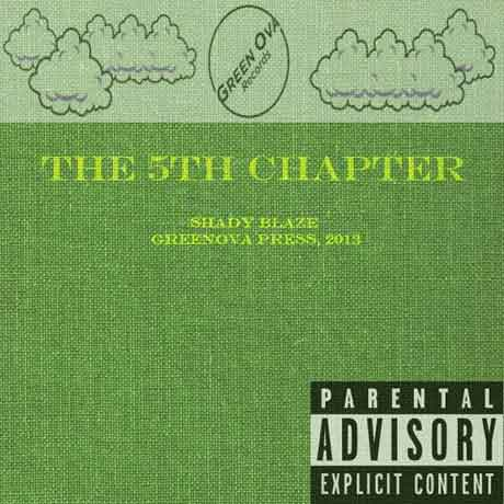 Shady BlazeThe 5th Chapter