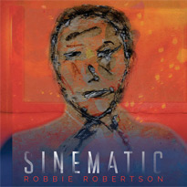 Robbie Robertson Shares New Song from 'Sinematic'