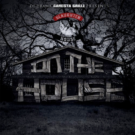 Slaughterhouse on the house mixtape for House music mixtapes