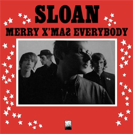 "Sloan - ""Merry X'mas Everybody"" (Slade cover)"
