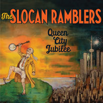 The Slocan Ramblers Queen City Jubilee