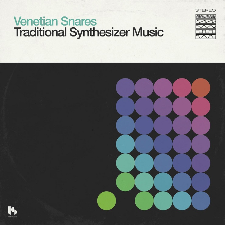 Venetian Snares Traditional Synthesizer Music