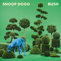 Snoop Dogg Reveals Artwork for 'BUSH'