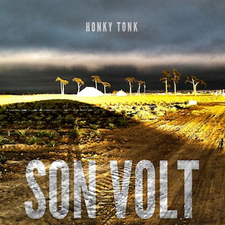 Son Volt Return with 'Honky Tonk' LP, Reveal U.S. Tour Dates