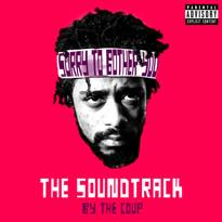 ​Stream the Coup's 'Sorry to Bother You' Soundtrack