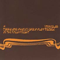 Stereolab Cobra and Phases Group Play Voltage in the Milky Night (Expanded and Remastered)