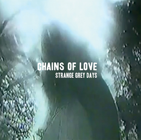 Chains of Love Announce \'Strange Grey Days\' and North American Tour, Premiere New Track