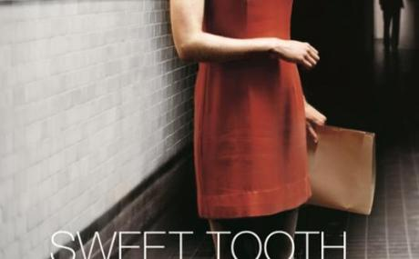 sweet tooth by ian mcewan Sweet tooth by ian mcewan available in hardcover on powellscom, also read synopsis and reviews the incomparable ian mcewan masterfully entwines espionage and love as only he can in a wickedly.
