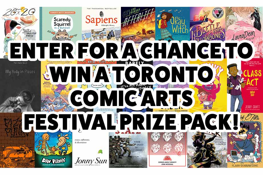Toronto Comic Arts Festival — Enter for Your Chance to Win a Massive Prize Pack!
