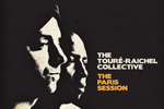 The Tour�-Raichel Collective - The Paris Session