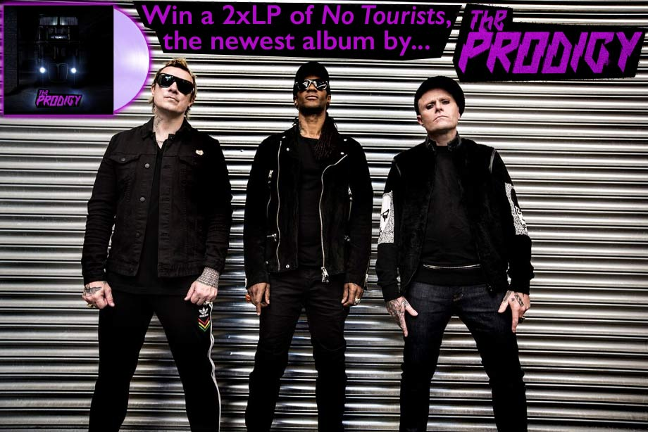 The Prodigy - Win a copy of 'No Tourists' on clear violet vinyl and an autographed poster!