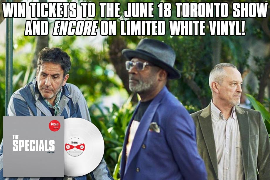 The Specials - Win 'Encore' on Limited Coloured Vinyl and Tickets to a Toronto Concert!