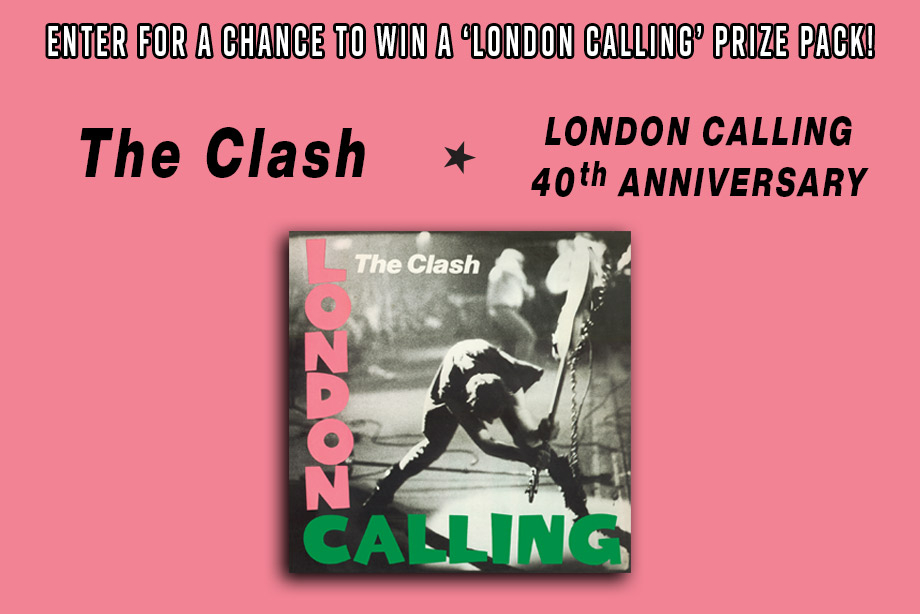 The Clash – Enter For a Chance to Win a 'London Calling' Prize Pack