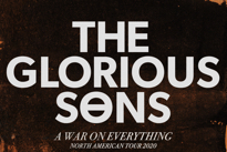 """The Glorious Sons Bring """"A War on Everything"""" Tour Across Canada"""