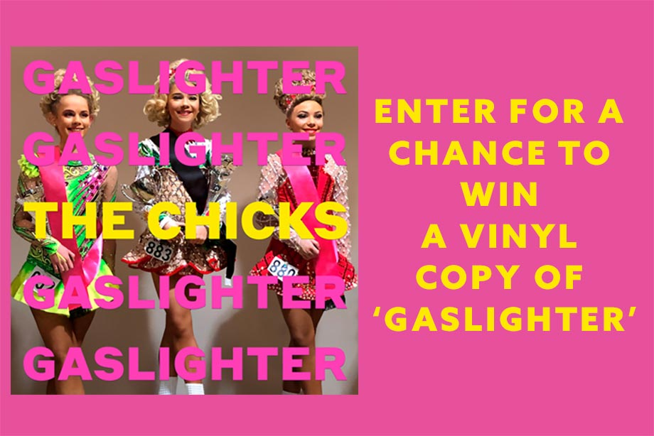 The Chicks – Enter for a chance to win a vinyl copy of 'Gaslighter!'