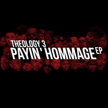 Theology 3 - 'Payin' Hommage' (EP stream)