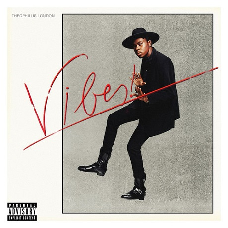 Theophilus London'Vibes' (album stream)