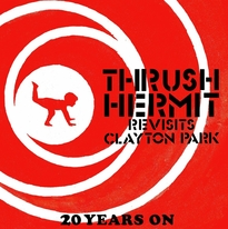 Thrush Hermit Announce 'Clayton Park' 20th Anniversary Reunion Shows and Vinyl Release