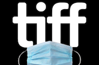 TIFF Sends Out Health Advisory After Confirming a COVID-19 Case at Festival