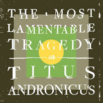Titus Andronicus Sign to Merge for New Album, Share