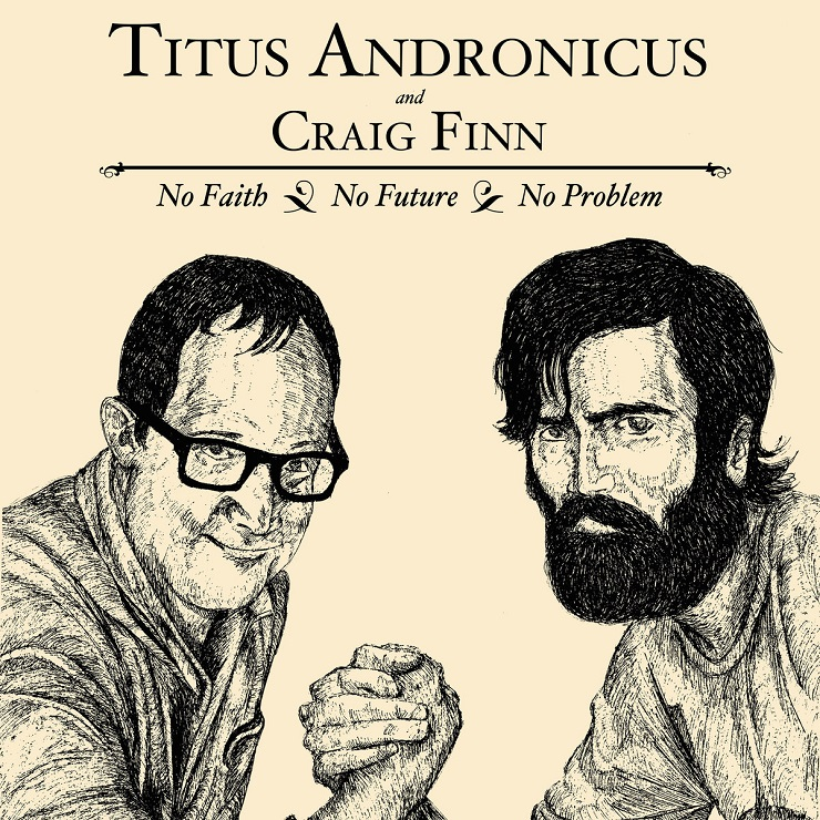 "Titus Andronicus and Craig Finn""No Future"""