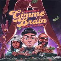 """Travis Barker Drops """"Gimme Brain"""" with Lil Wayne and Rick Ross"""