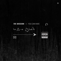 "Tre Mission Shares New Song ""You Can Have"""