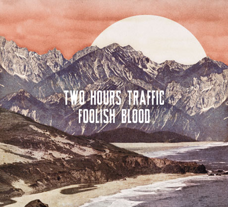 Two Hours Traffic Return with 'Foolish Blood' LP