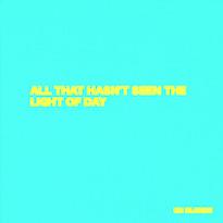 Un Blonde'All That Hasn't Seen the Light of Day' (mixtape)