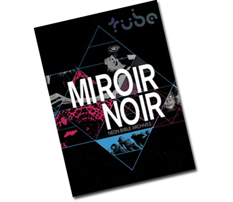 Documentary behind the miroir for Arcade fire dvd miroir noir