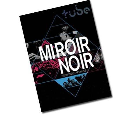 Documentary behind the miroir for Arcade fire miroir noir