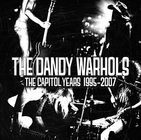 The Dandy Warhols Unveil <i>The Capitol Years</i> Best-Of