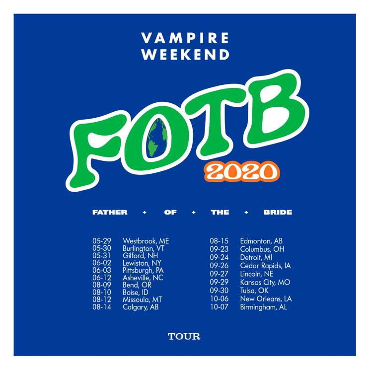 Vampire Weekend – 'Father Of The Bride' Tour