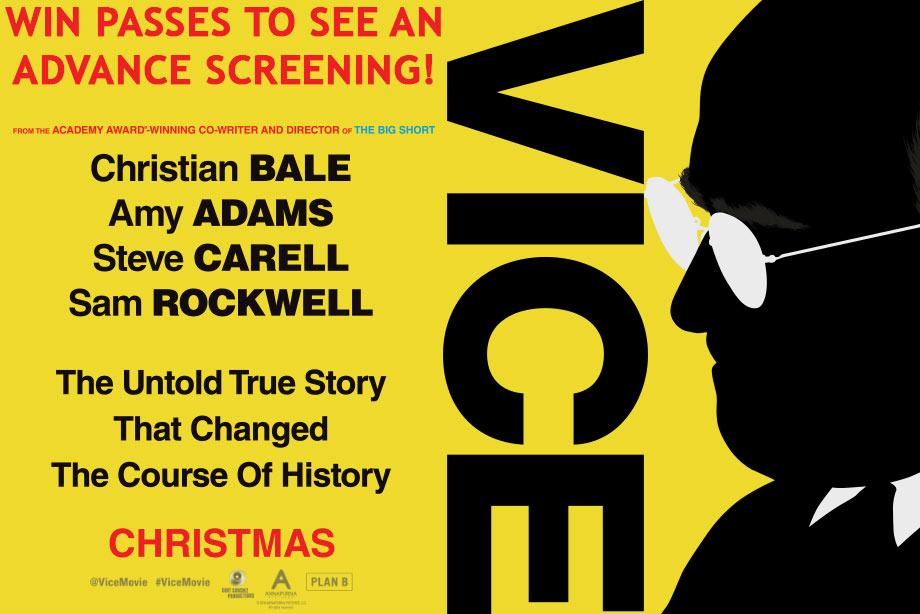 'Vice' - Win advance screening passes!